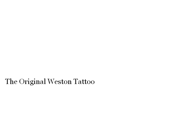 The Original Weston Tattoo